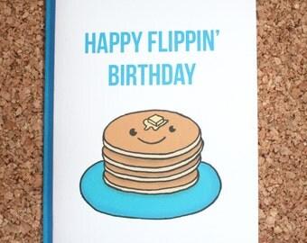 Happy Flippin Birthday Card / Funny birthday card / pancake