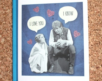 Star Wars Card / I love you I know / Valentine, anniversary card, birthday card, love card