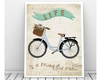 Life is a Beautiful Ride, Instant Download, Vintage Bicycle Art, Digital Print, Wall Decor, Old Bike, Cycling, Bicycle Art, Bicycle Print