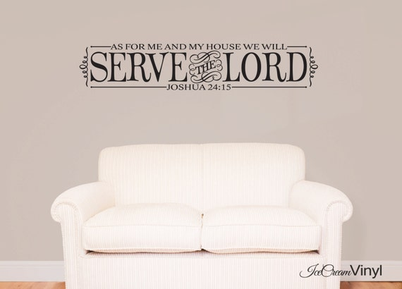 Christian Wall Decal As For Me And My House Scripture Wall Decal Bible Verse -As For Me And My House- Joshua 24 Home Family Vinyl Decor
