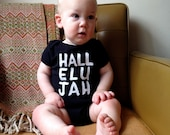 Screen Print Bodysuit, Unisex - HALLELUJAH in Black with White Ink, American Apparel size 3-6 Months