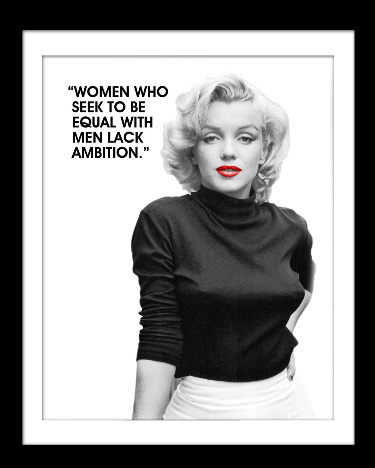 Marilyn Monroe Quotes: Marilyn Monroe Quote Women Who Seek To Be By