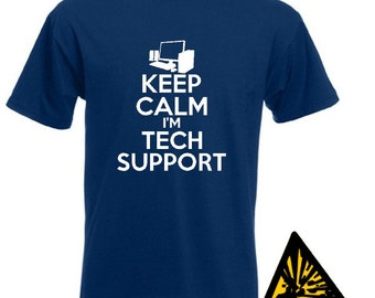 Keep Calm I'm Tech Support T-Shirt Joke Funny Tshirt Tee Shirt Gift computer technical