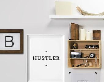 Fun Typographic Hustler Print - hustler poster - hustler art
