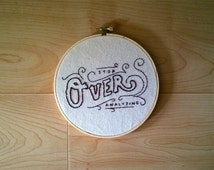 Stop Over Analyzing Embroidered Wall Art