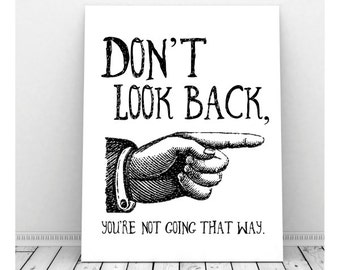 Motivational Poster, Instant Download, Don't Look Back, Motivational Quote, Hand Illustration, Motivational Wall Decor, Pointing Finger Sign