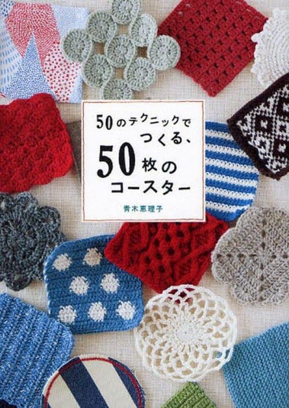 50 Coasters Patterns, Japanese Crochet, Knitting, Hand Embroidery, Sewing Pattern Book - Eriko Aoki - Easy Tutorial - B963