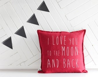 Handmade Decorative Printed Pillow Cover - I love you to the moon and back - Cushion Cover - Natural Prewashed Flax Linen - Perfect Gift