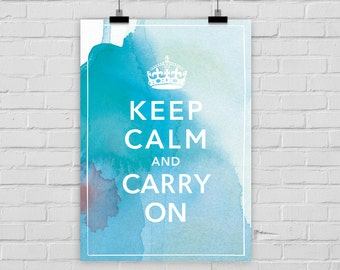 "fine-art print ""Keep calm and carry on"" poster watercolor"