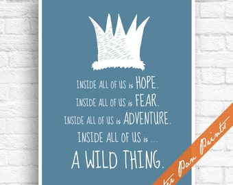 Hope Fear Adventure - Inside all of us is a Wild Thing (series A1) - Where the Wild Things Are Print (Unframed) (featured in Blue Jeans)