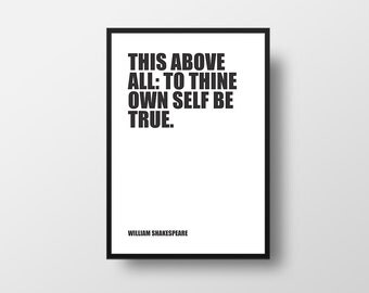 This above all, to thine own self be true, William Shakespeare, Hamlet, Literature Art Print, Book Art Print, Reading Art, Book Quote