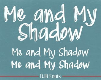 DJB Me and My Shadow Fonts (Single User Commercial License)