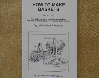How To Make Baskets, book two, how to make the egg,butterfly, and provender basket