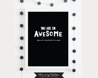 You are so Awesome Modern Wall Art, Boys Bedroom Wall Prints, Nursery Wall Art Prints, Room Decor Prints, Instant Download Grey Black