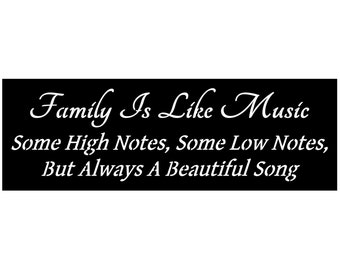 Primitive Stencil for Signs, Family Is Like Music, Some High Notes, Beautiful Song, Inspirational  (#611)