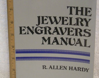 """Book-""""the Jewelry engraver's manual"""" 1976...R. Allen Hardy"""