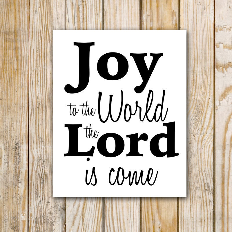 Joy to the World the Lord Is Come Digital Print by ...