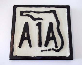 Hand carved A1A sign