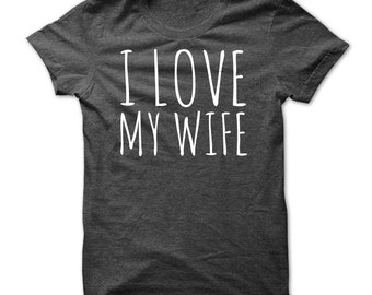 I love my wife valentines valentine day t shirt