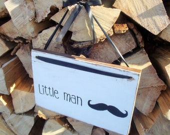 Little Man Moustache Wooden Sign