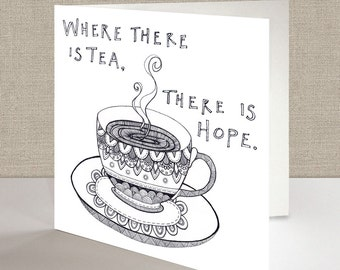 Tea & Hope Square Greetings Card