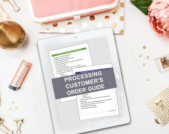 Processing Customer's Orders Guide