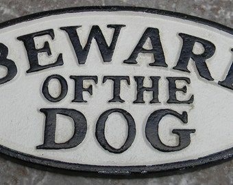 "Hand painted CAST IRON SIGN "" Beware of the Dog "" Wall,gate or fence mounting 7"" x 3 3/8"""