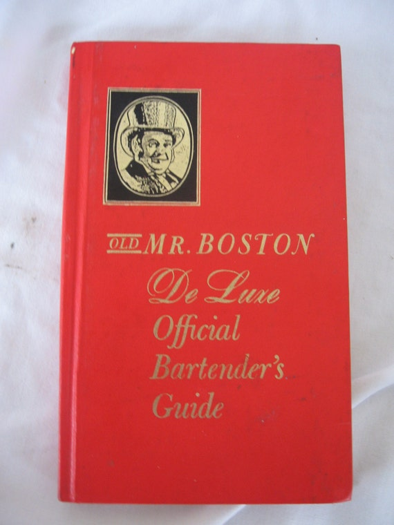 MR BOSTON OFFICIAL BARTENDER'S GUIDE 75th Anniversary Edition