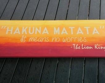 Hakuna Matata Vinyl Wooden Sign