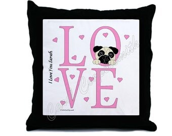 LOVE Pug Throw Pillow. Can be personalized