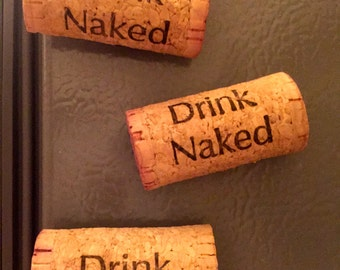 """Cork Magnet: """"Drink Naked"""""""