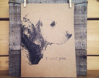 Golden Retriever Card / I Woof You / I Love You Card / Anniversary Card / Valentines Day / Birthday Card / Just Because / Animal Card