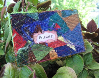 Friends Quilted Postcard, Handmade Fabric Card, Greeting Card, Friend's Gift, Fiber Art Card, Unique Gifts