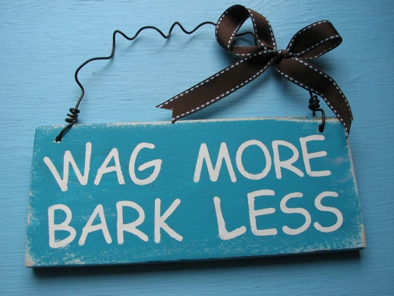 Wag More Bark Less Rustic Wood Sign Decoration