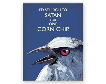 I'd Sell You to Satan Card - Humor - Bird - Greeting - Stationery