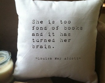 she is too fond of books quote throw pillow cover, 14 x 14, white cotton