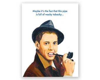 Wacky Tobacky Birthday Card