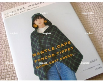 Japanese Sewing Craft Book for Women Mantle Cape Poncho Tippet Coat Dress