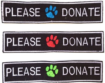 """1"""" x 5"""" embroidered PLEASE DONATE patch - Vest patch - Fund Raising"""