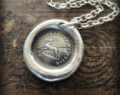 Endure - I Will Go On - antique French motto wax seal charm necklace in fine silver - Inspirational love necklace, endure and move forward
