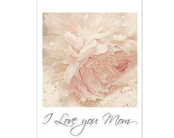 Pink Peony  Card, Peony Greeting Card, I Love You Mom, Blank Photo Card