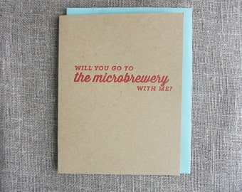 Microbrewery Letterpress Card: Will You Go To The Microbrewery With Me?