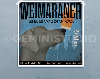 Weimaraner DOG Brewing Company graphic illustration giclee archival signed artist's print by stephen fowler