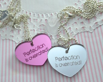 PERFECTION Is OVERRATED  - Your Choice Pink or Silver- Laser Cut Acrylic Charm- Engraved Necklace