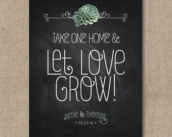 Succulent Chalkboard Wedding Favor Sign - Let Love Grow Favor Sign - Wedding Favor Print -  Plant Sign - Favor Table sign