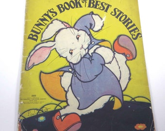 Bunny's Book of Best Stories Vintage 1930s Over Sized Textured Children's Book Illustrated by Fern Bisel Peat