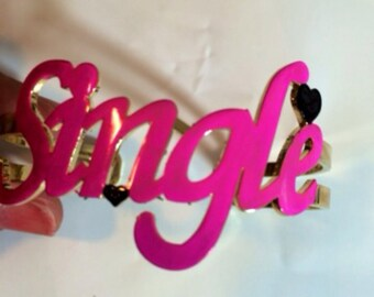 SINGLE ladies put your hands up club attire turn drinks dating pink  bracelet bangle so cute cool fun barbie doll kitch kawaii big adorable