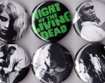6 Night of the Living Dead Pinback Buttons