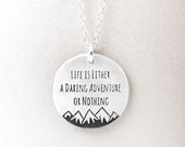 Inspirational jewelry, Life is a daring adventure or nothing, silver quote jewelry, quote necklace, graduation jewelry, typography jewelry