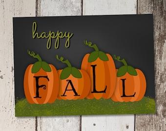 Happy Fall Printable Chalkboard Art - Autumn Pumpkin Halloween Thanksgiving - PRINTABLE DIGITAL FILE